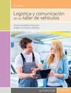 El libro de Logistica y comunicacion en un taller de vehiculos autor OSCAR BARRERA DOBLADO DOC!