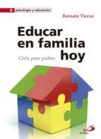 educar en familia hoy-bernabe tierno-9788428541725
