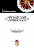 proteccion frente a las clausulas abusivas en prestamos y credito s-virginia murtula lafuente-9788429016925