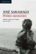 petites memories-jose saramago-9788429759525