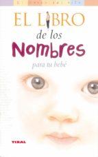 el libro de los nombres para tu bebe lisa shaw 9788430545025
