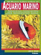 el nuevo libro sobre el acuario marino john h. tullock 9788430598625