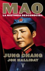 mao. la historia desconocida-jung chang-jon halliday-9788430618125