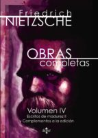obras completas (v.4)-friedrich nietzsche-9788430969425