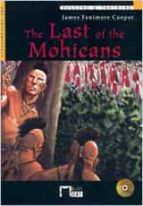 the last of the mohicans (preintermediate) (2ª ed.) (incluye cd-r om)-james fenimore cooper-9788431678425