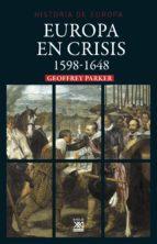 europa en crisis. 1598 1648 (ebook) geoffrey parker 9788432317125