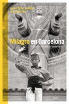 milagro en barcelona-javier perez andujar-joan guerrero-9788434419025
