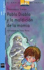 pablo diablo y la maldicion de la momia francesca simon 9788434890725