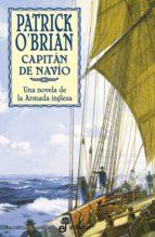 capitan de navio: una novela de la armada inglesa (9ª ed.)-patrick o brian-patrick o brian-9788435006125