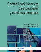 El libro de Contabilidad financiera para pequeñas y medianas empresas autor CRISTINA GUTIERREZ-LOPEZ PDF!