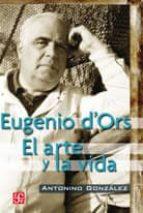Eugenio d ors el arte y la vida 978-8437506425 PDF uTorrent