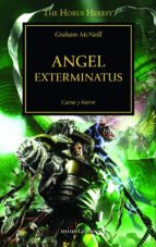 la herejia de horus 23: angel exterminatus graham mcneill 9788445003725
