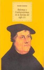 reforma y contrareformas en la europa del siglo xvi-salvador castellote cubells-9788446008125
