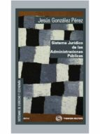 sistema juridico administacion publica jesus gonzalez perez 9788447031825