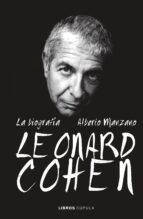 leonard cohen: la biografía alberto manzano 9788448025625