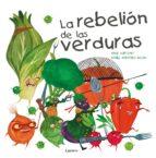 la rebelion de las verduras david aceituno daniel montero 9788448845025
