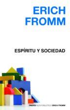 espiritu y sociedad-erich fromm-9788449324925