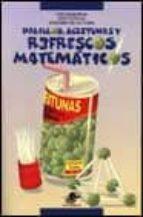 palillos, aceitunas y refrescos matematicos-9788449700125