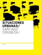 situaciones urbanas-santiago cirugeda parejo-9788461183425