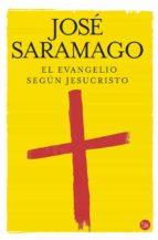 el evangelio segun jesucristo jose saramago 9788466315425