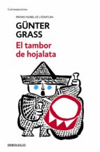 el tambor de hojalata (trilogia de danzing 1)-gunter grass-9788466330725