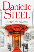hotel vendome danielle steel 9788466342025