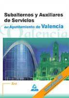 test subalternos y auxiliares de servicios del ayuntamiento de valencia 9788466520225
