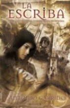 la escriba: tres manuscritos, dos imperios, un enigma-antonio garrido-9788466637725