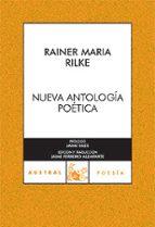 nueva antologia poetica-rainer maria rilke-9788467026825