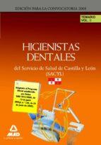 HIGIENISTAS DENTALES DEL SERVICIO DE SALUD DE CASTILLA Y LEON (SA CYL). TEMARIO VOLUMEN II