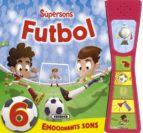 Descargar Futbol supersons epub gratis online Vv.Aa.