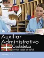 oposiciones osakidetza. servicio vasco de salud auxiliar administrativo 9788468190525