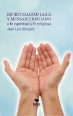 espiritualidad laica (ebook) josé luis remírez 9788468631325