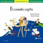 chiquicuentos 43 :el camello cojito-gloria fuertes-9788469606025