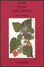 flora de las islas canarias: guia de bolsillo-david bramwell-9788472071025