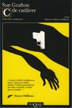 c de cadaver (detective kinsey millhone; t.3)-sue grafton-9788472231825