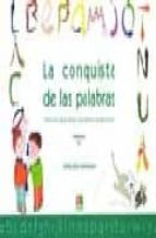 la conquista de las palabras (3º primaria): tratamiento de la dis lexia y los trastornos lectoescritores-maria jose marrodan-9788472783225