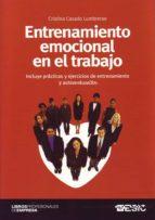 entrenamiento emocional en el trabajo cristina casado lumbreras 9788473566025