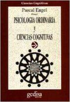 psicologia ordinaria y ciencias cognitivas pascal engel 9788474324525