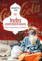 india contemporanea: entre la modernidad y la tradicion amartya sen 9788474328325