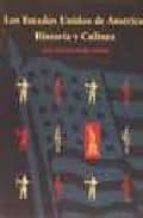 los estados unidos de america: historia y cultura-juan jose hernandez alonso-9788474550825
