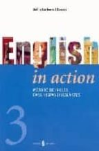english in action (vol. iii) (incluye cd) delfin carbonell basset 9788476284025