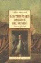 los tres viajes alrededor del mundo: diarios de 1768 a 1780 (4ª e d.) james cook 9788476518625