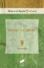 hispania y el imperio-gonzalo bravo castañeda-9788477389125
