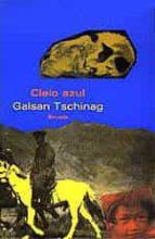 cielo azul-galsan tschinag-9788478442225