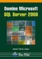 domine microsoft sql server 2008-cesar perez lopez-9788478979325