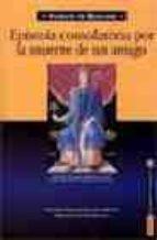 epistola consolatoria por la muerte de un amigo-vicente de beauvais-9788479142025