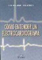 como entender un electrocardiograma laura moreno ochoa 9788479784225