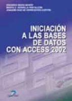iniciacion a las bases de datos con access 2002 eduardo mora monte marta e. zorrilla pantaleon joaquin diaz de entresotos cortes 9788479785925