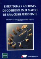 estrategias y acciones de gobierno en el marco de una crisis pers istente m. de la concepci gonzalez rabanal 9788479914325